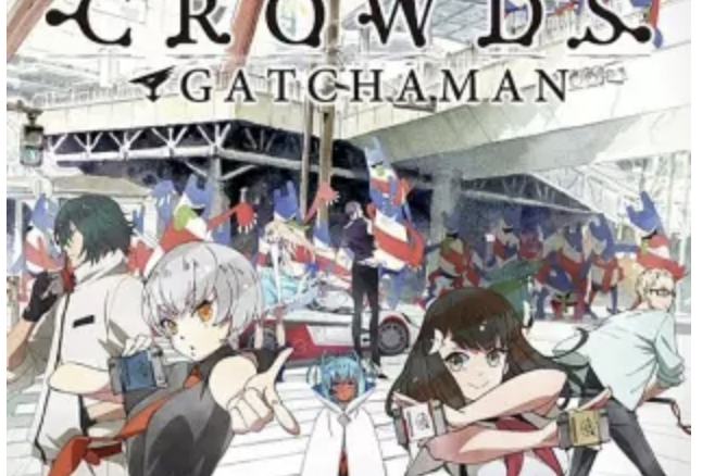 [720p]GATCHAMAN CROWDS insight(インサイト